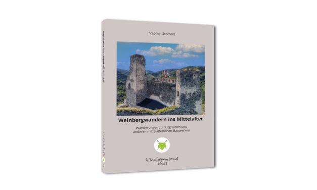 """Das neue Buch """"Weinbergwandern ins Mittelalter"""""""